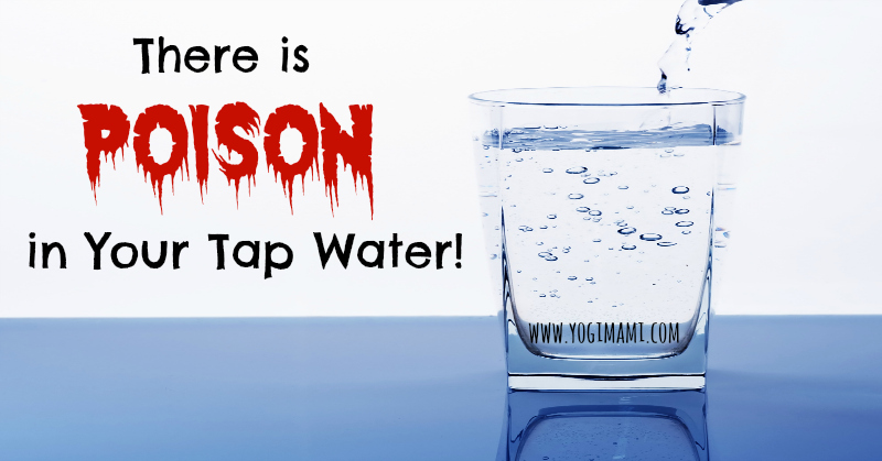 Poison in tap water