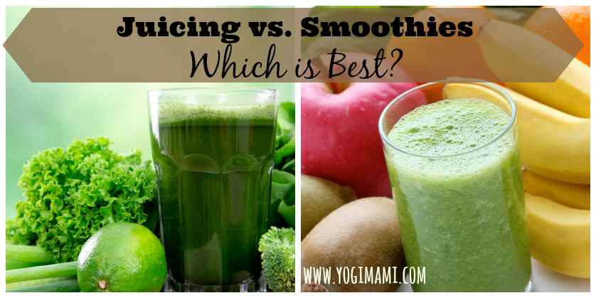 Juicing vs. Smoothies