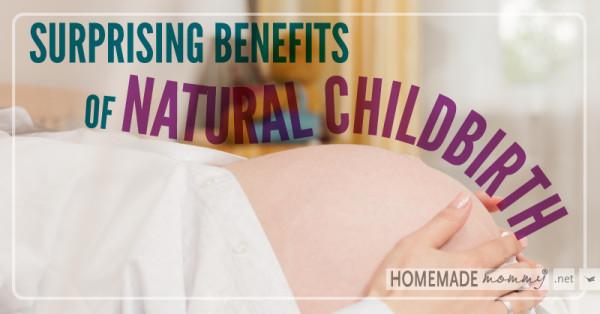 Natural Childbirth Benefits