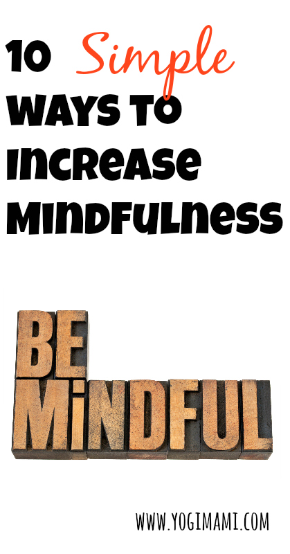 Increase Mindfulness