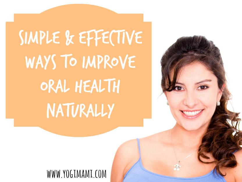 Improve oral health naturally