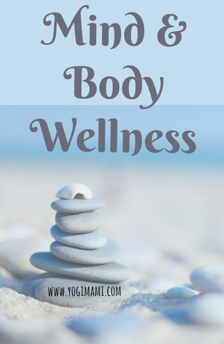 Mind & Body Wellness